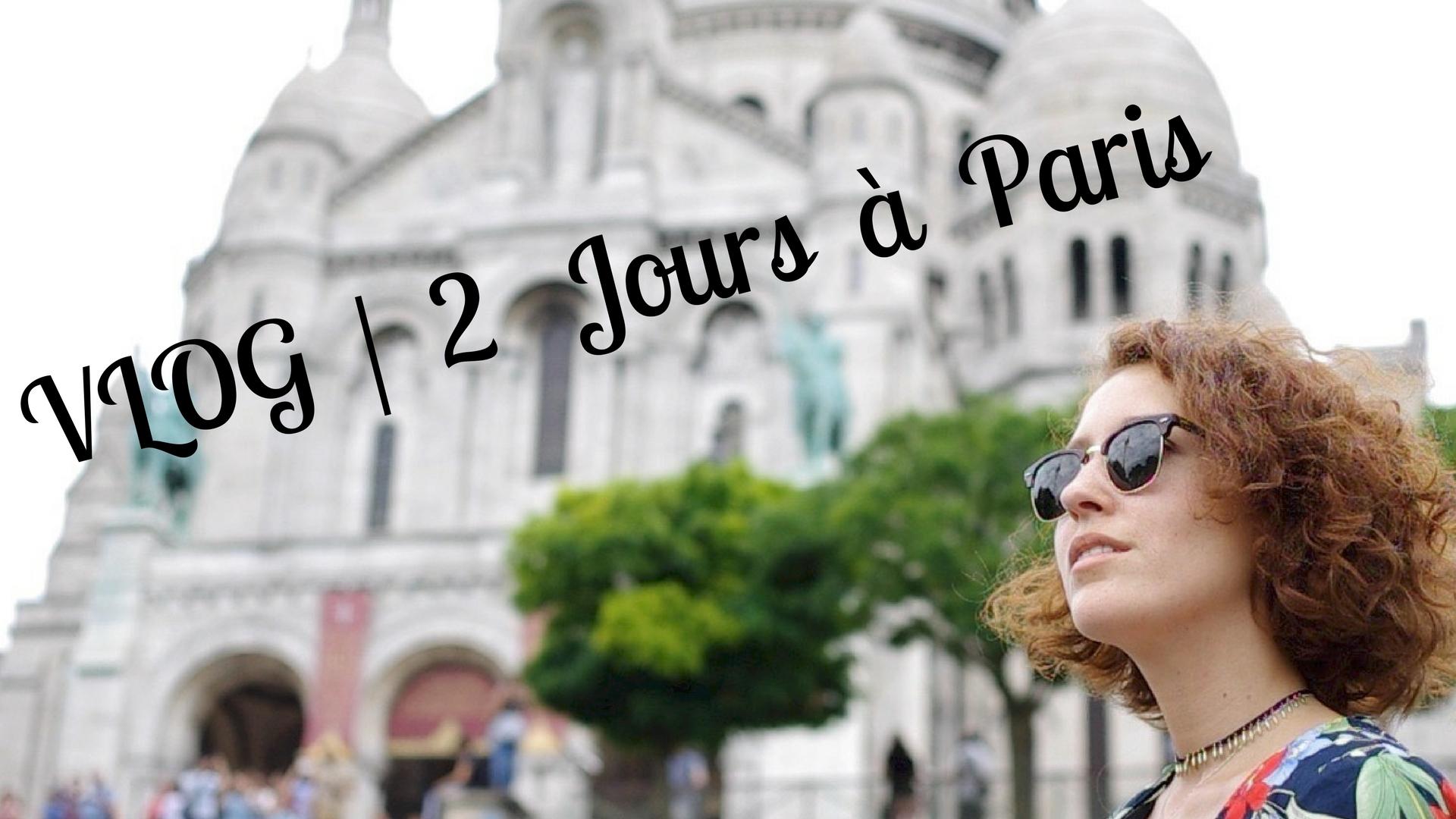 VLOG - 2 Jours à Parisby LaRox'Style copie.jpg